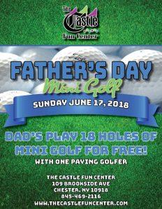 Father's Day Mini Golf @ The Castle Fun Center