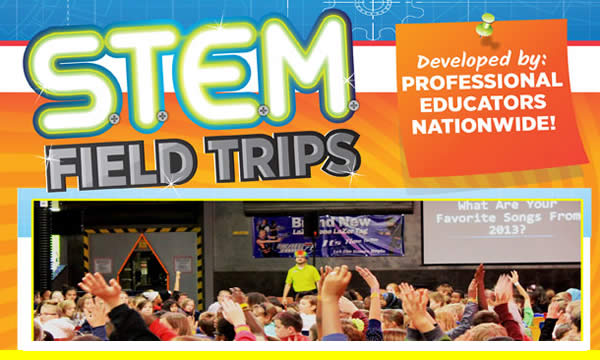 NEW! STEM Field Trips!