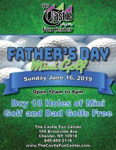 Father's Day Mini Golf @ The Castle Fun Center | Chester | New York | United States